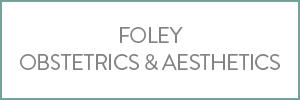 Foley Obstetrics and Aesthetics
