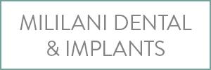 Mililani Dental & Implants