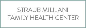 Straub Mililani Family Health Center